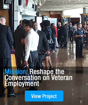 Mission: Reshape the Conversation on Veteran Employment